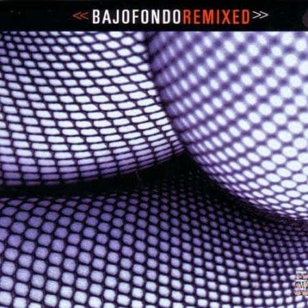 BAJOFONDO CD Remixed