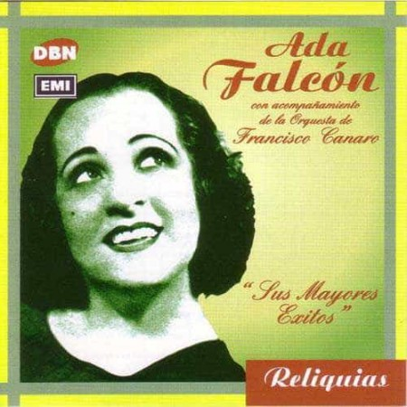 ADA FALCON CON FRANCISCO CANARO CD Sus Mayores Exitos