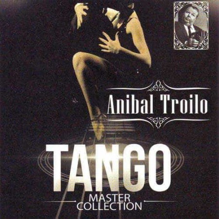 ANIBAL TROILO CD Tango Master Collection