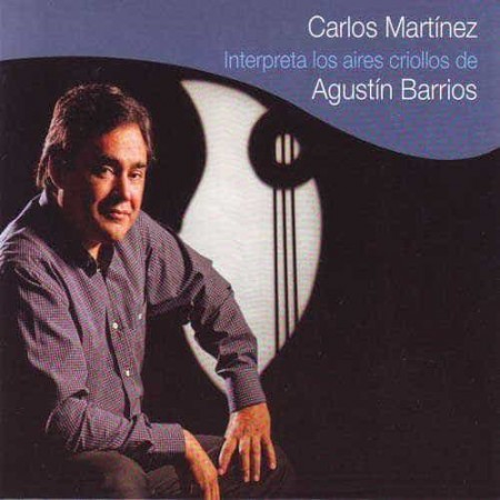 CARLOS MARTINEZ 2CD Interpreta A Agustin Barrios