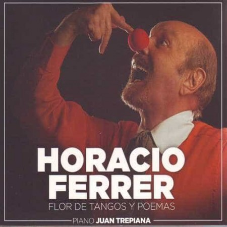 HORACIO FERRER & JUAN TREPIANA CD For De Tangos Y Poemas