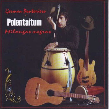 GERMAN PONTOREIRO POLENTAITUM CD Milongas Negras