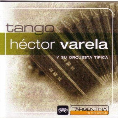 HECTOR VARELA CD From Argentina To The World