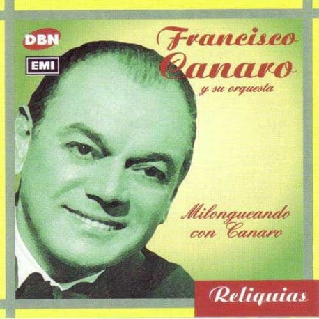 FRANCISCO CANARO CD Milongueando Con Canaro