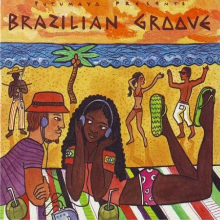 PUTUMAYO PRESENTS BRAZILIAN GROOVE CD Samba And Bossa Nova Meet