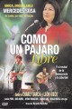 "MERCEDES SOSA DVD Documental ""Como un pajaro libre"""