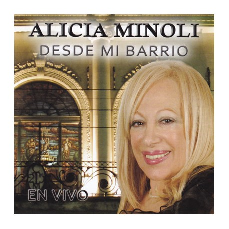 Alicia Minoli CD Desde Mi Barrio En Vivo