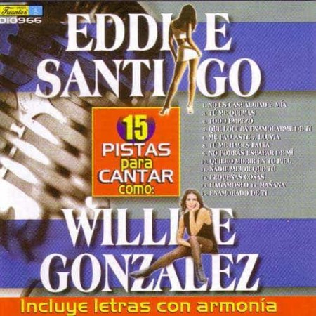 EDDIE SANTIAGO CD WILLIE GONZALEZ CD Karaoke Salsa