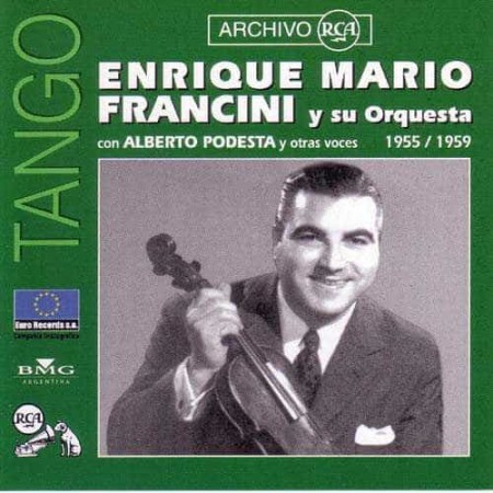 ENRIQUE MARIO FRANCINI CD Archivo Rca 1955 1959