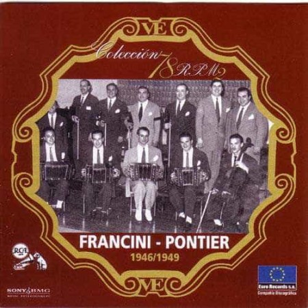 FRANCINI PONTIER CD Coleccion 78 RPM 1946 - 1949