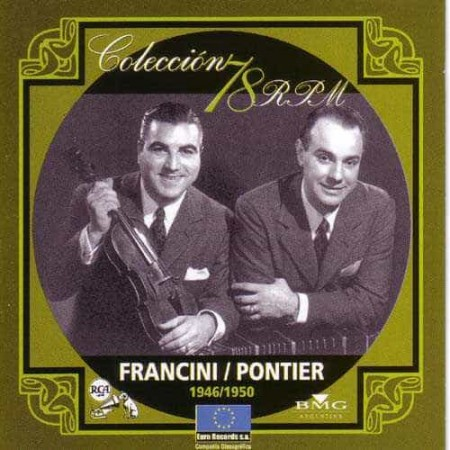 FRANCINI PONTIER CD Coleccion 78 RPM 1946 - 1950