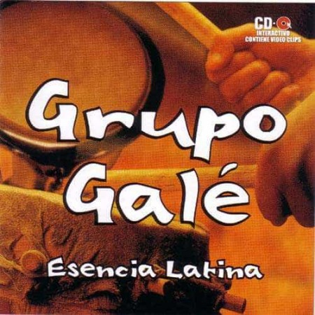 GRUPO GALE CD Esencia Latina