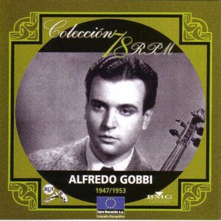 ALFREDO GOBBI CD Coleccion 78 RPM 1947 - 1953
