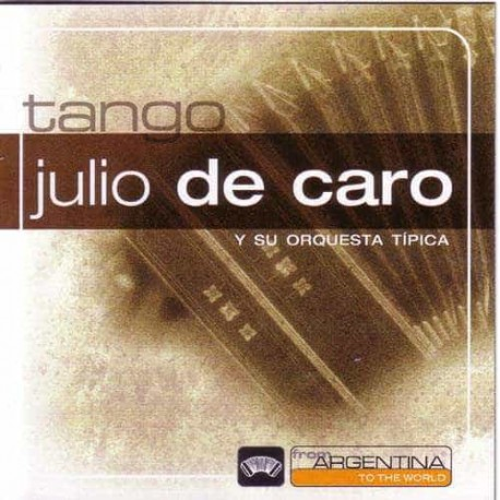 JULIO DE CARO CD From Argentina To The World