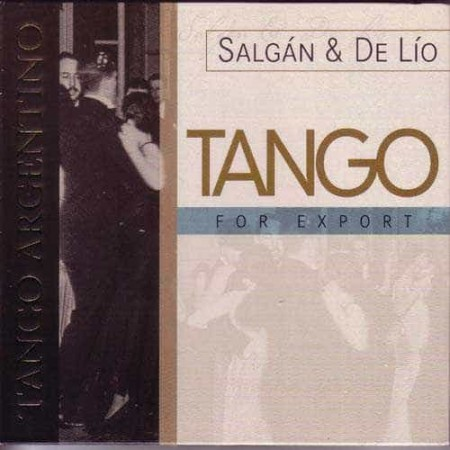 HORACIO SALGAN & DE LIO CD Tango For Export