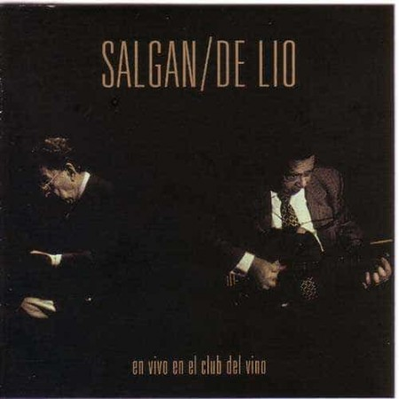 HORACIO SALGAN & DE LIO CD En Vivo