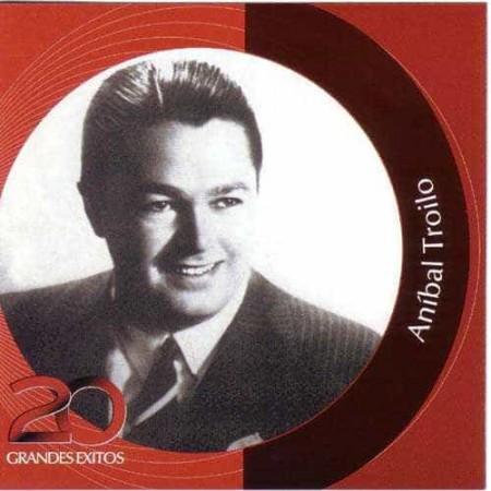 ANIBAL TROILO CD 20 Grandes Exitos Inolvidables Rca