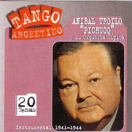 ANIBAL TROILO CD Instrumental 1941 - 1944