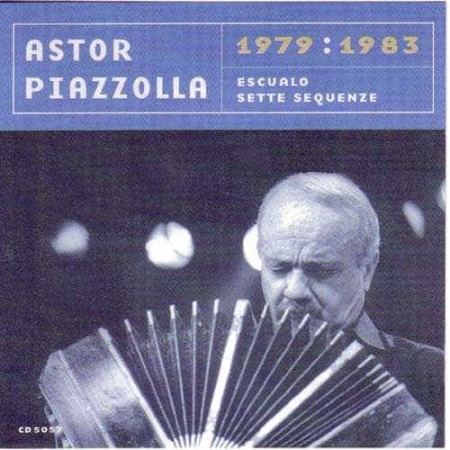 ASTOR PIAZZOLLA CD Escualo Sette Sequenze