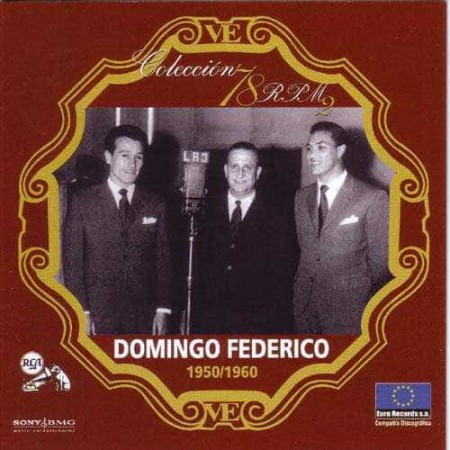 DOMINGO FEDERICO CD Coleccion 78 RPM 1950 - 1960