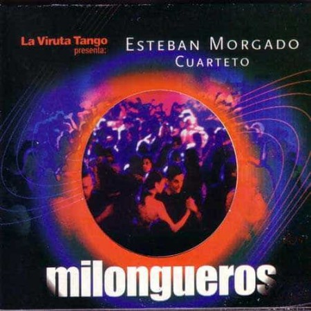 ESTEBAN MORGADO CUARTETO CD Milongueros