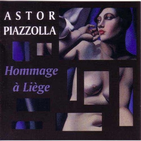 ASTOR PIAZZOLLA CD Hommage A Liege