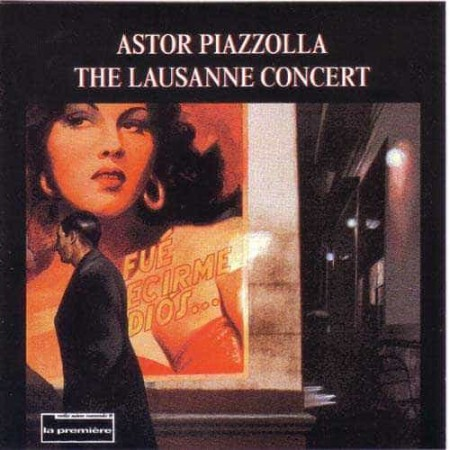 ASTOR PIAZZOLLA CD The Lausanne Concert