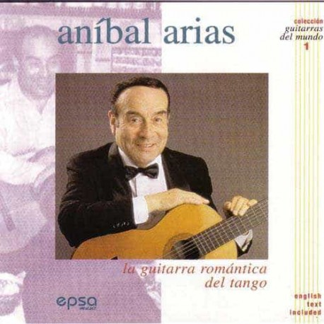 ANIBAL ARIAS CD La Guitarra Romantica Del Tango