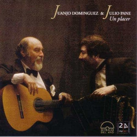 JUANJO DOMINGUEZ & JULIO CD PANE Un Placer