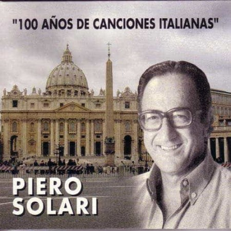 PIERO SOLARI CD 100 Anos De Canciones Italianas