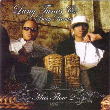 LUNY TUNES Y BABY RANKS CD Mas Flow 2