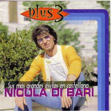 NICOLA DI BARI CD Sus Mas Grandes Exitos En Castellano Best Of