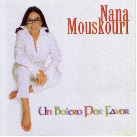 NANA MOUSKOURI CD Un Bolero Por Favor