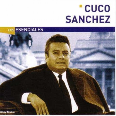 CUCO SANCHEZ CD Los Esenciales Best Of