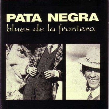 PATA NEGRA CD Blues De La Frontera