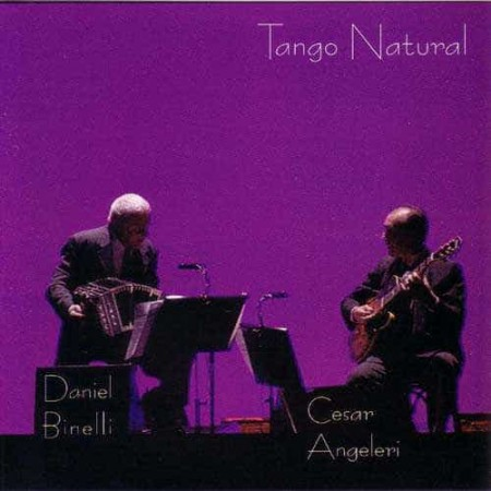 DANIEL BINELLI & CESAR ANGELERI CD Tango Natural