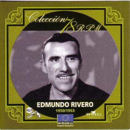 EDMUNDO RIVERO CD Coleccion 78 RPM 1950 - 1953