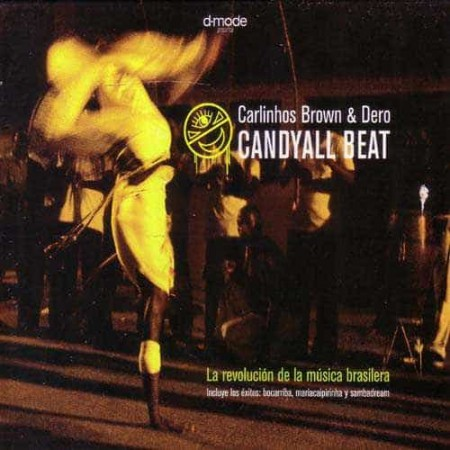 CARLINHOS BROWN & DERO CD Candyall Beat
