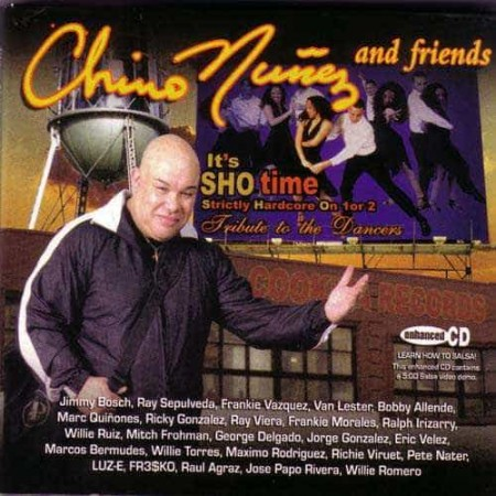CHINO NUNEZ AND FRIENDS CD Its Sho time