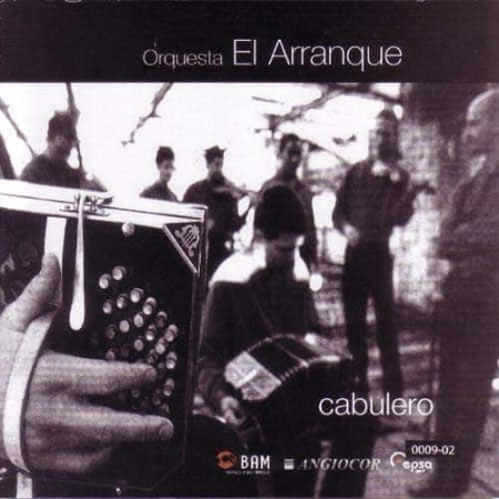 ORQUESTA EL ARRANQUE CD Cabulero