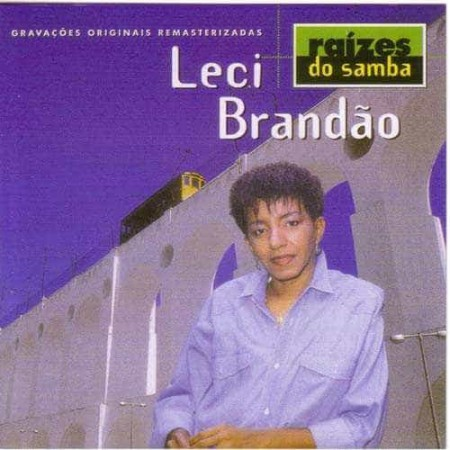 LECI BRANDAO CD Raizes Do Samba
