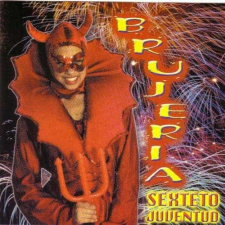 SEXTETO JUVENTUD CD Brujeria - The Best Of