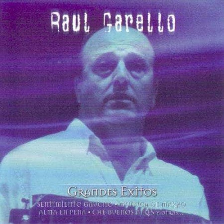 RAUL GARELLO CD Grandes Exitos
