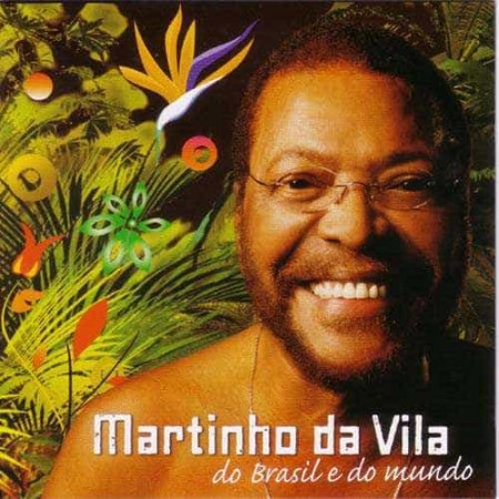 MARTINHO DA VILA CD Do Brasil E Do Mundo