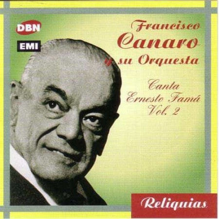 FRANCISCO CANARO CD Canta Ernesto Fama Vol 2