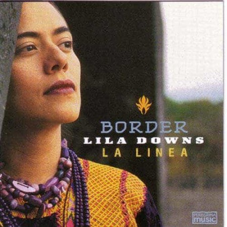 LILA DOWNS CD Border La Linea