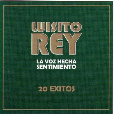 LUISITO REY CD 20 Exitos