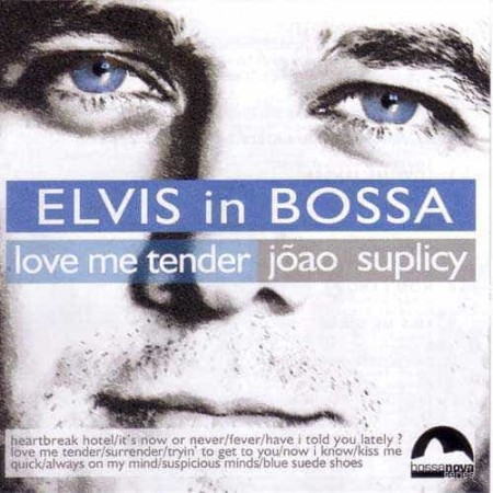 JOAO SUPLICY CD Love Me Tender Elvis In Bossa