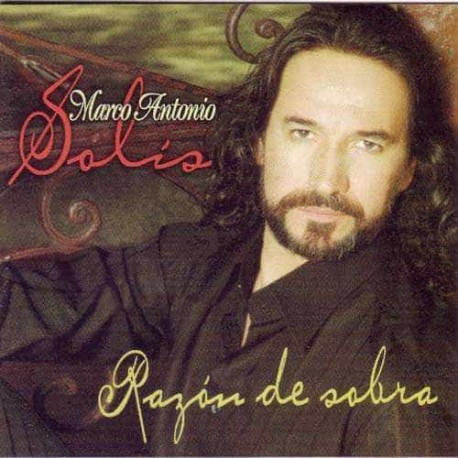 MARCO ANTONIO SOLIS CD Razon De Sobra