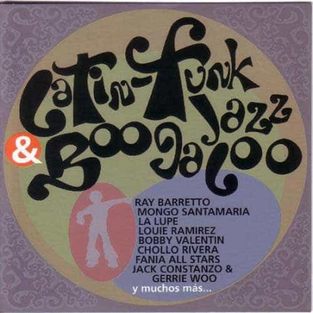 LATIN FUNK JAZZ & BOOGALOO